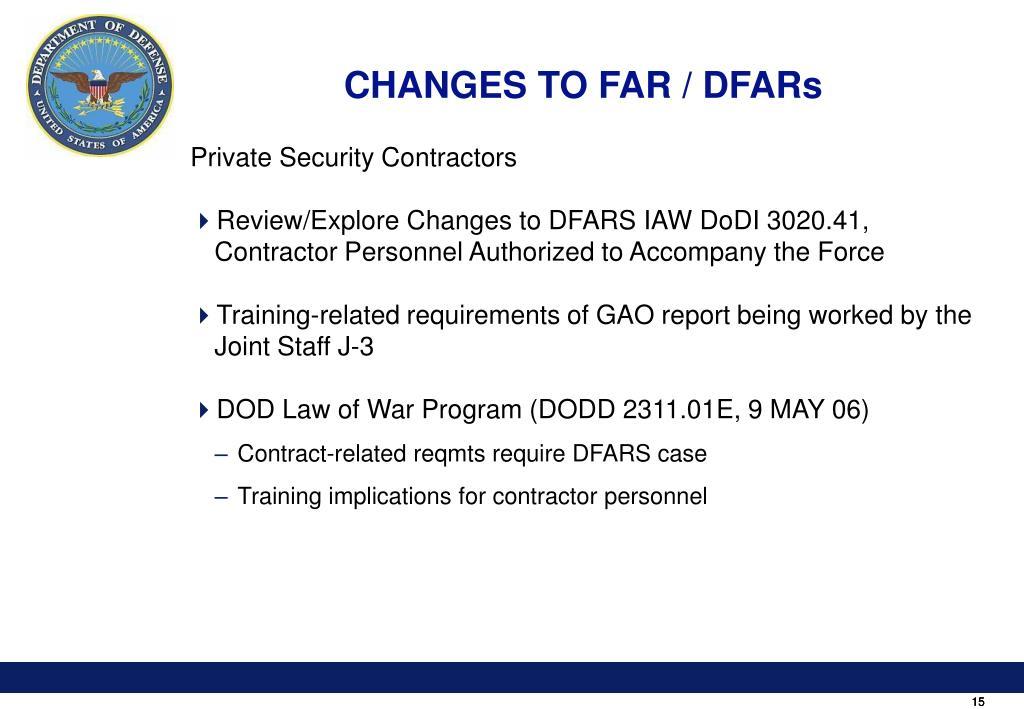 CHANGES TO FAR / DFARs