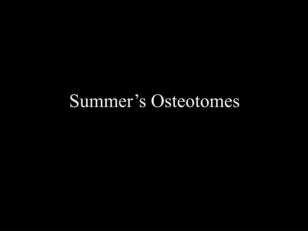 Summer's Osteotomes
