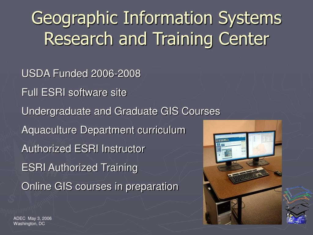 Geographic Information Systems Research and Training Center