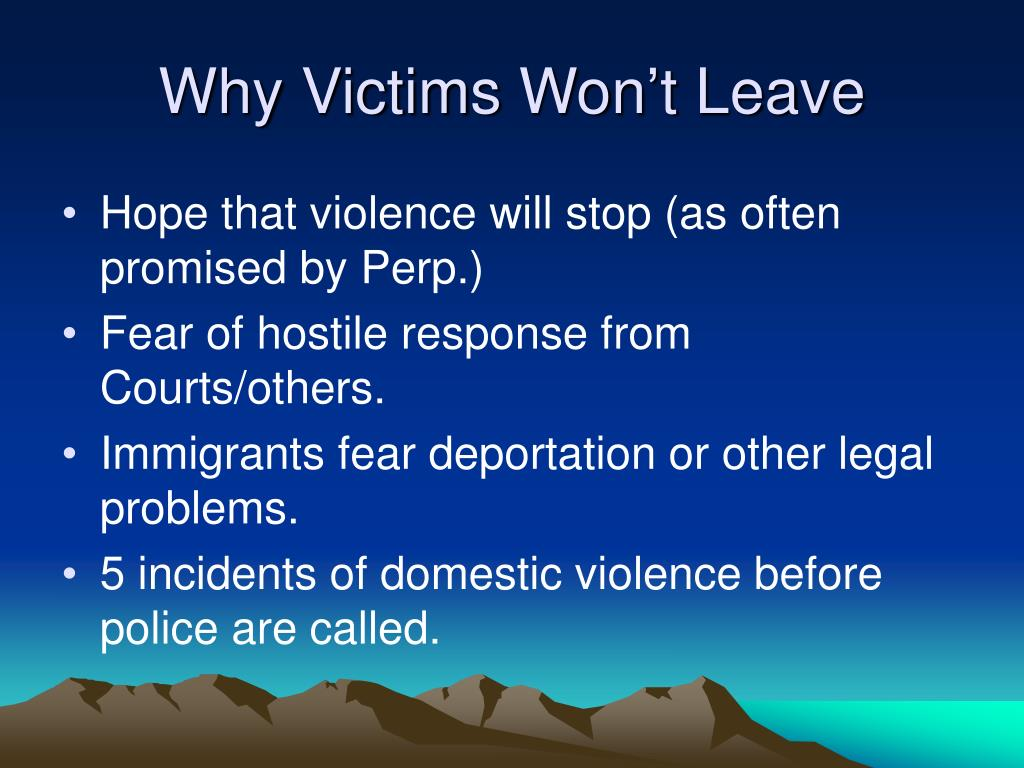 Why Victims Won't Leave