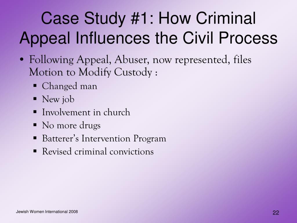 Case Study #1: How Criminal Appeal Influences the Civil Process