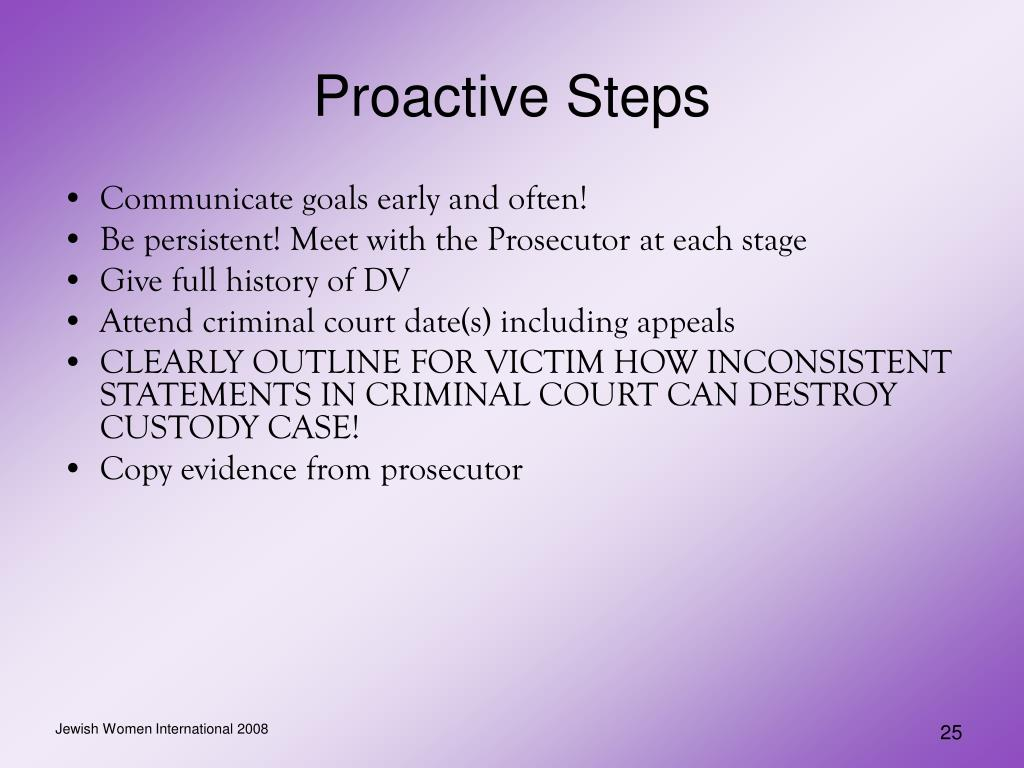 Proactive Steps