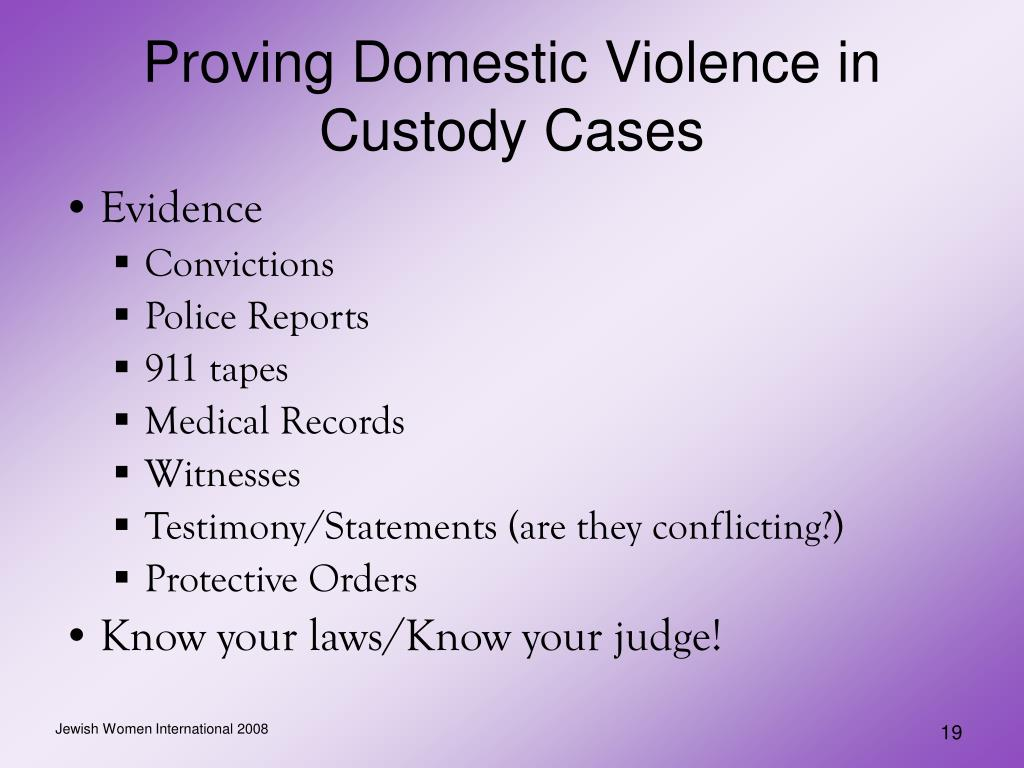 Proving Domestic Violence in Custody Cases