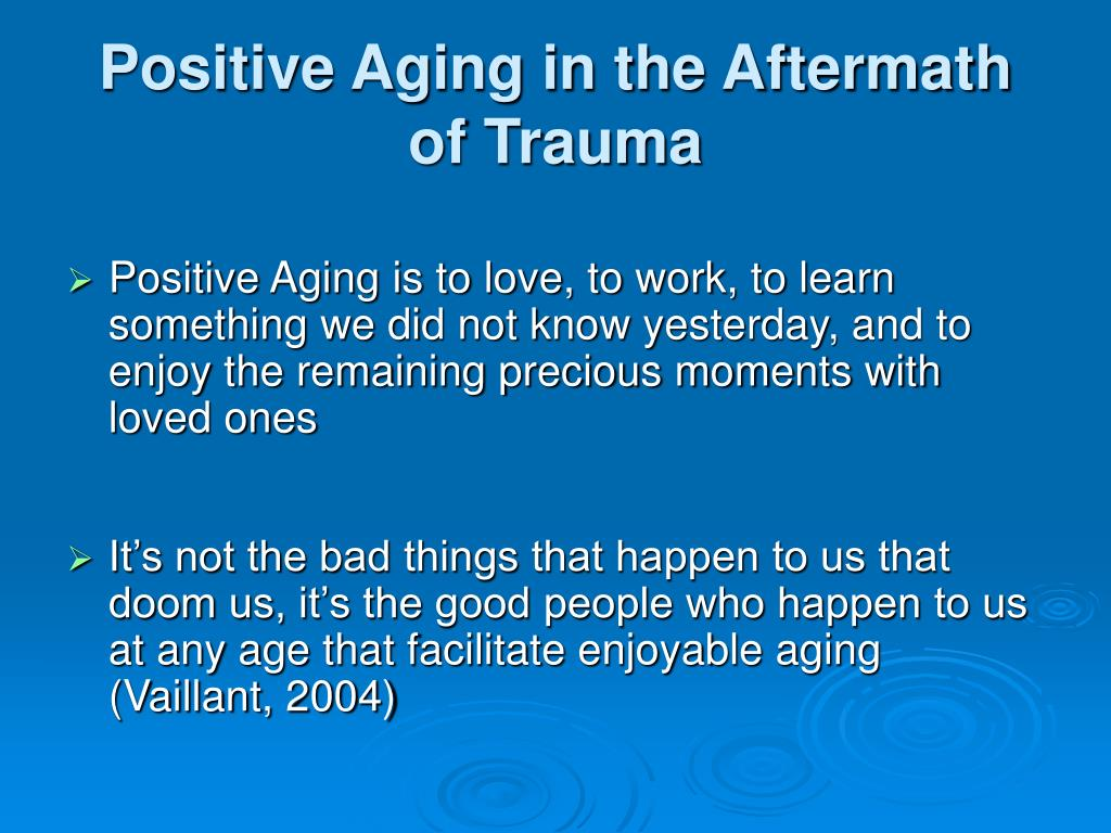 Positive Aging in the Aftermath of Trauma