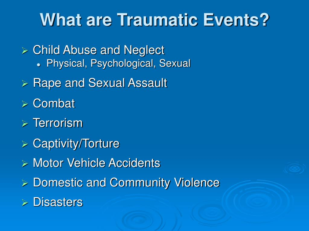 What are Traumatic Events?