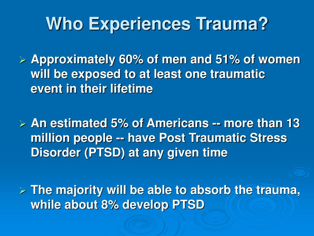Who Experiences Trauma?