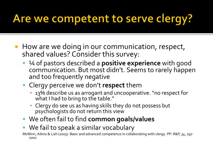 Are we competent to serve clergy?