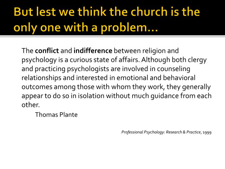 But lest we think the church is the only one with a problem…