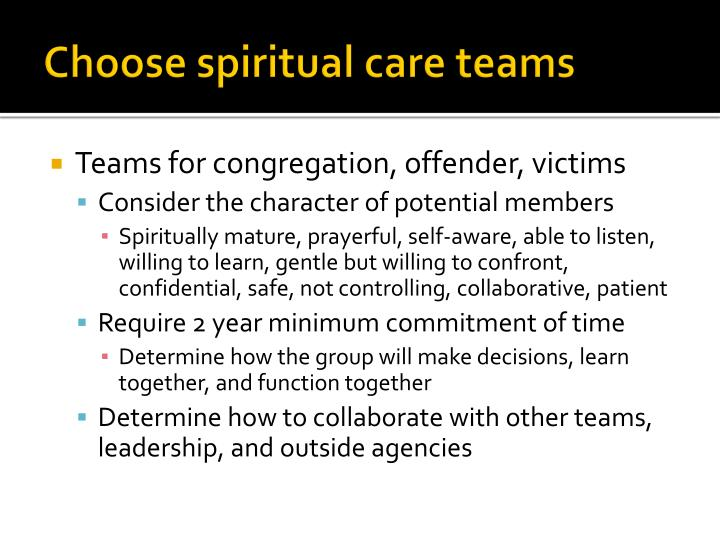 Choose spiritual care teams