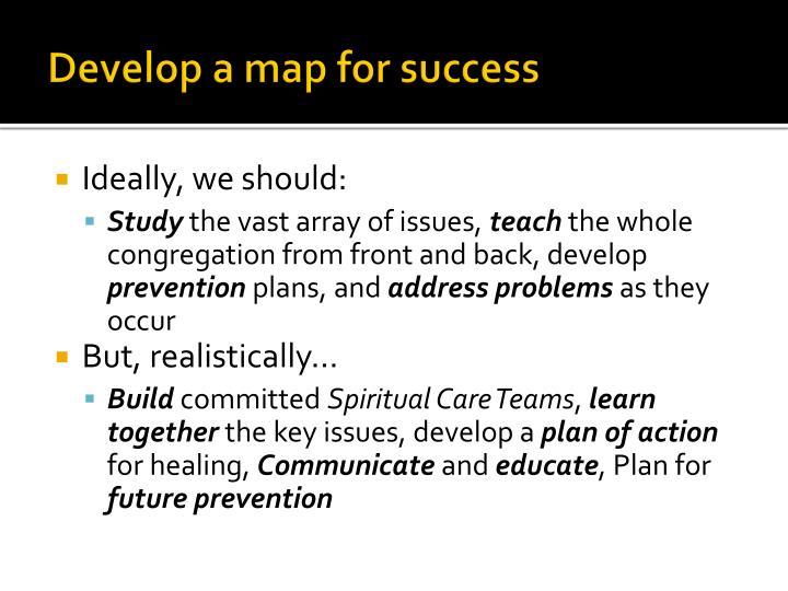 Develop a map for success