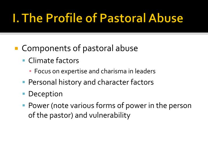 I. The Profile of Pastoral Abuse