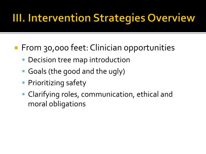 III. Intervention Strategies Overview