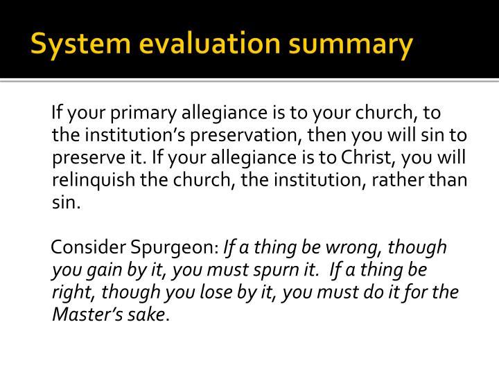 System evaluation summary