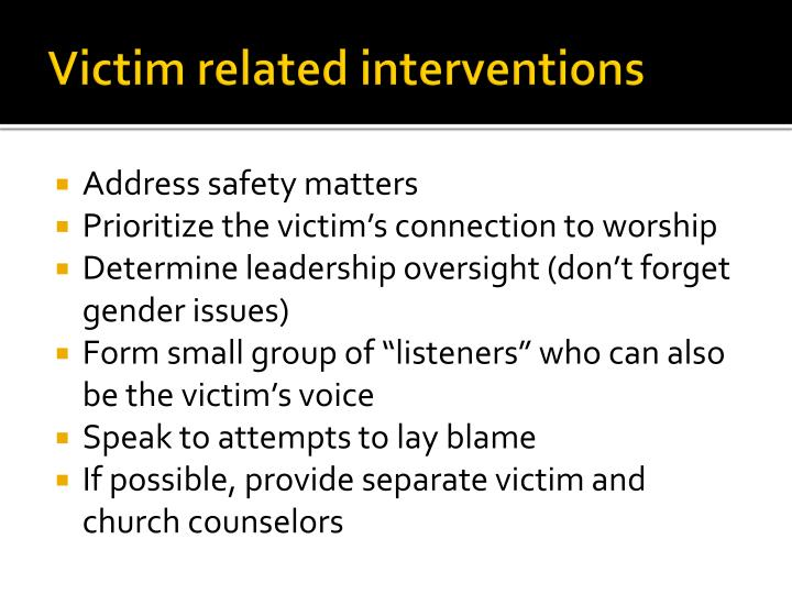 Victim related interventions