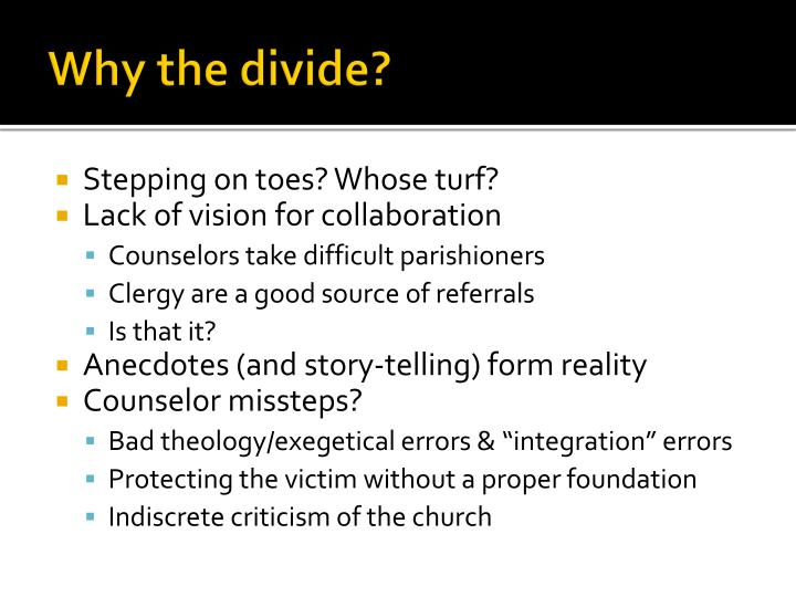 Why the divide?