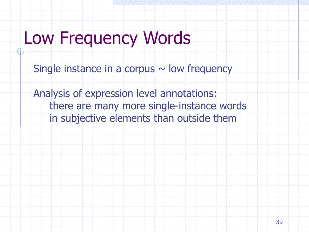 Low Frequency Words