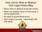 how not to write an abstract from legal history blog