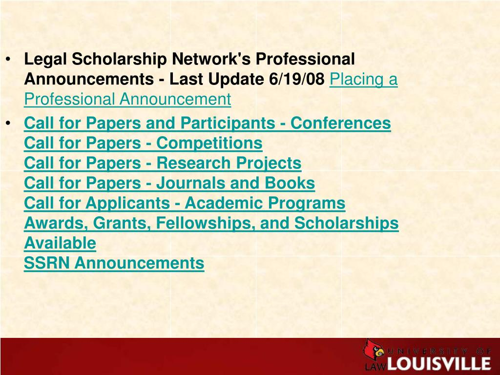 Legal Scholarship Network's Professional Announcements - Last Update 6/19/08