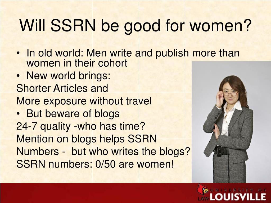 Will SSRN be good for women?