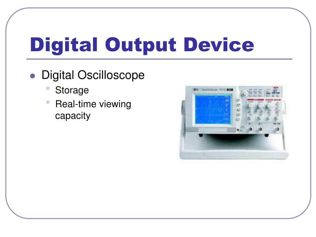 Digital Output Device