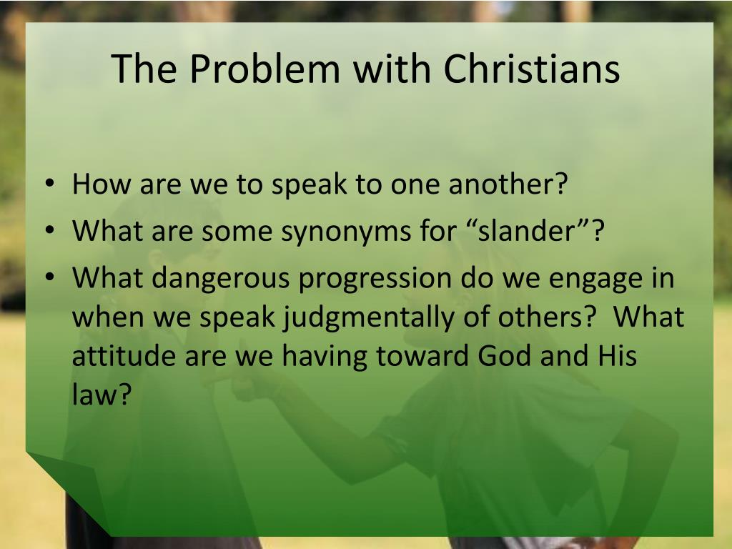 The Problem with Christians