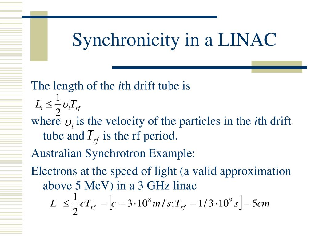 Synchronicity in a LINAC