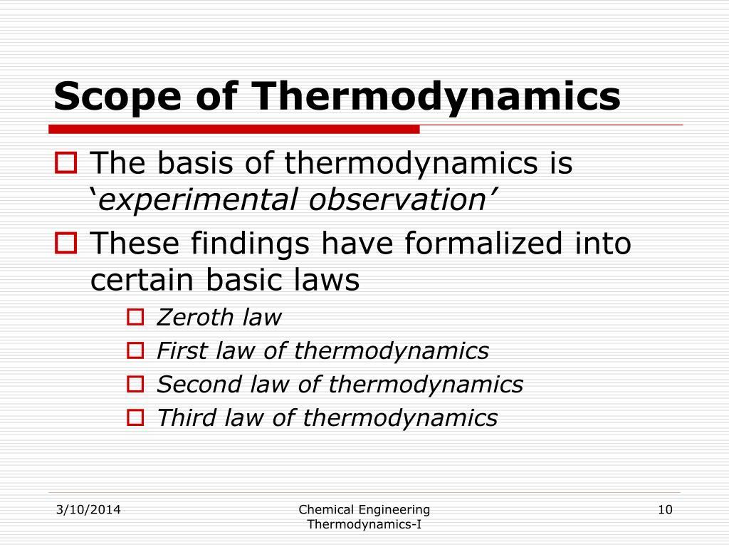 Scope of Thermodynamics
