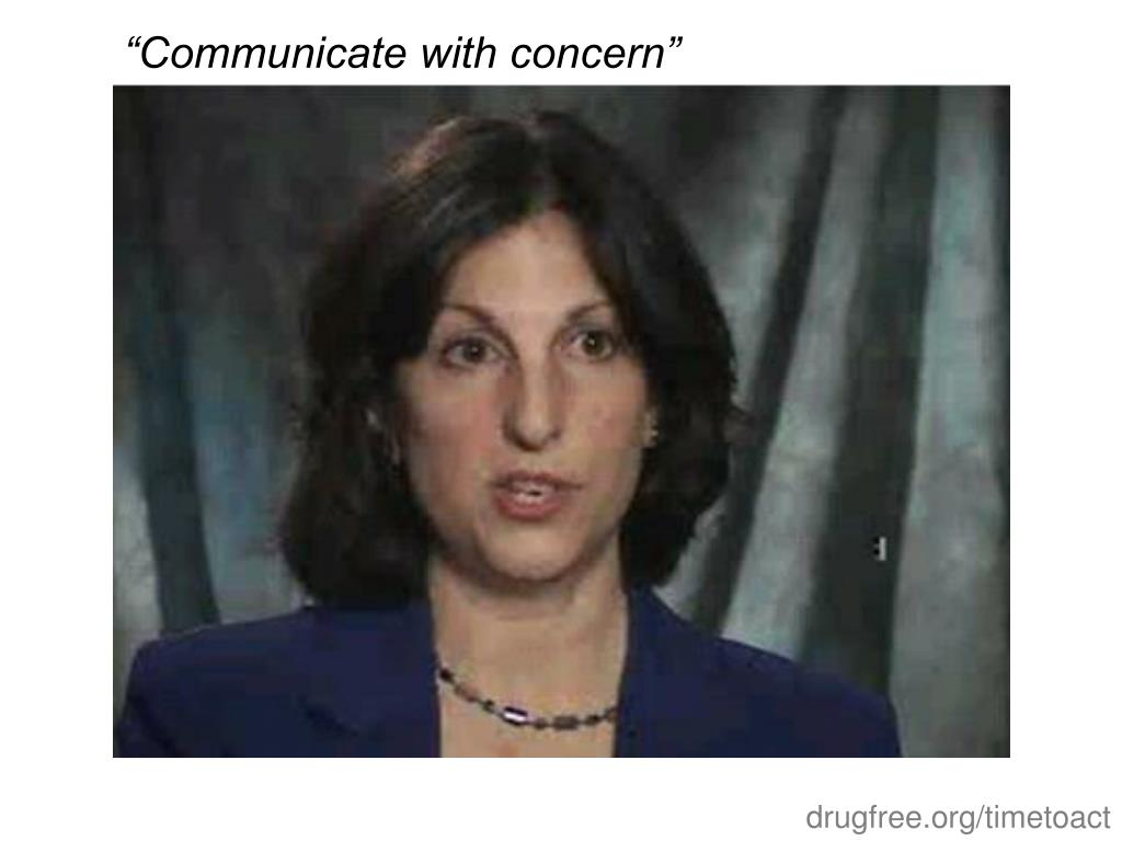 """Communicate with concern"""