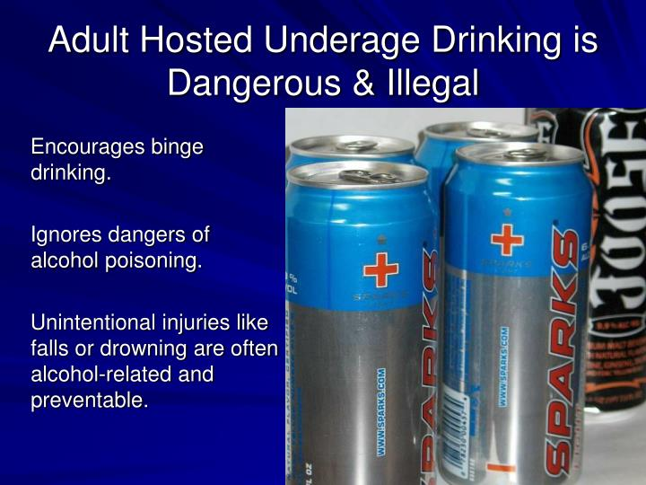 Encourages binge drinking.