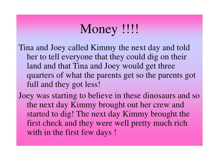 Money !!!!