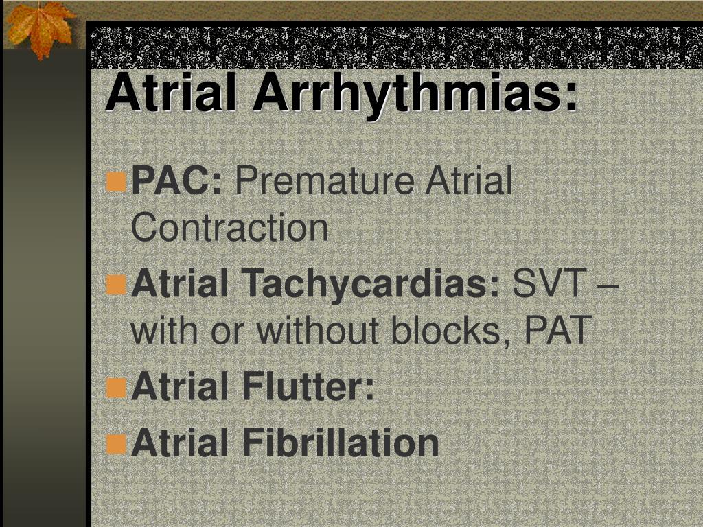Atrial Arrhythmias: