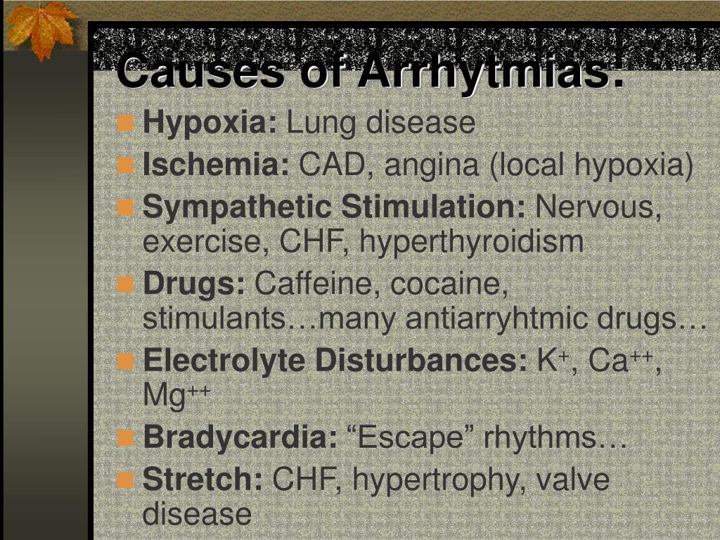 Causes of Arrhytmias: