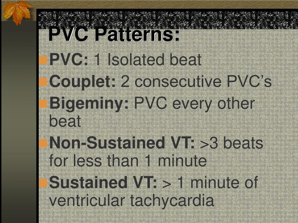 PVC Patterns: