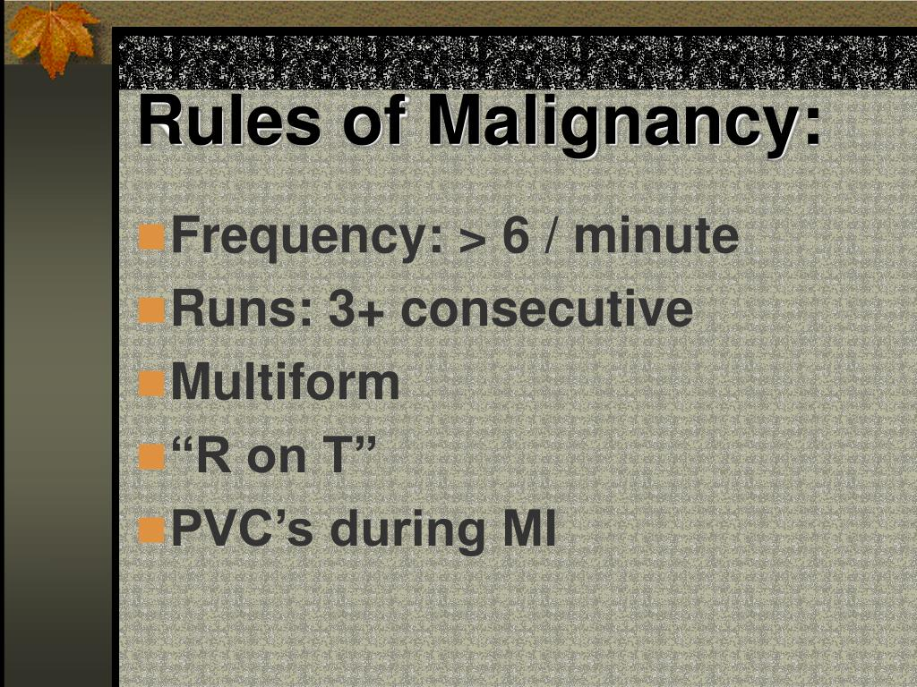 Rules of Malignancy: