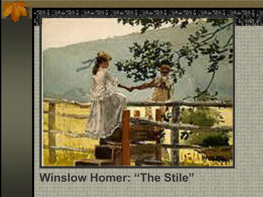 "Winslow Homer: ""The Stile"""