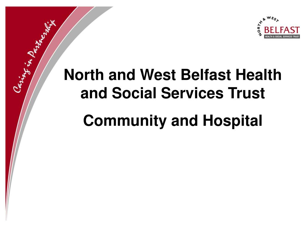 North and West Belfast Health and Social Services Trust