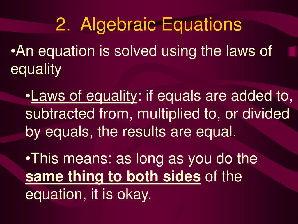 2.  Algebraic Equations