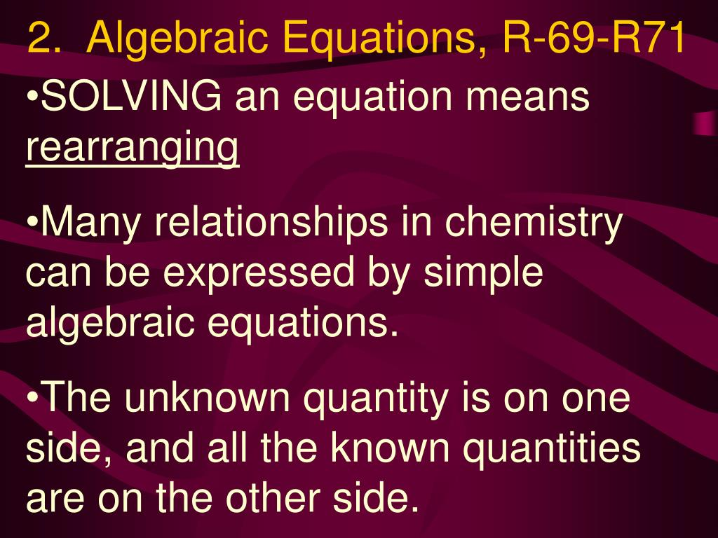 2.  Algebraic Equations, R-69-R71