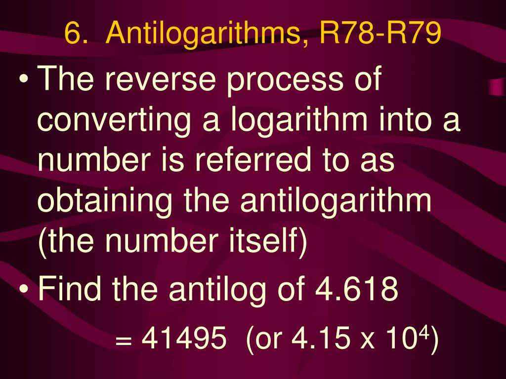 6.  Antilogarithms, R78-R79