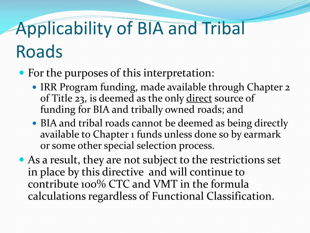 Applicability of BIA and Tribal Roads