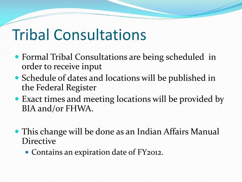 Tribal Consultations