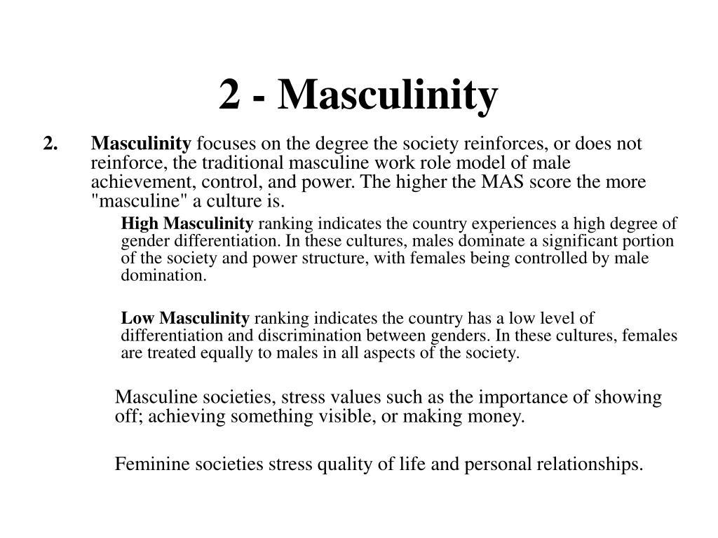 2 - Masculinity