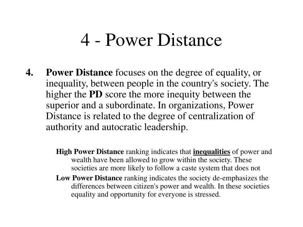 4 - Power Distance