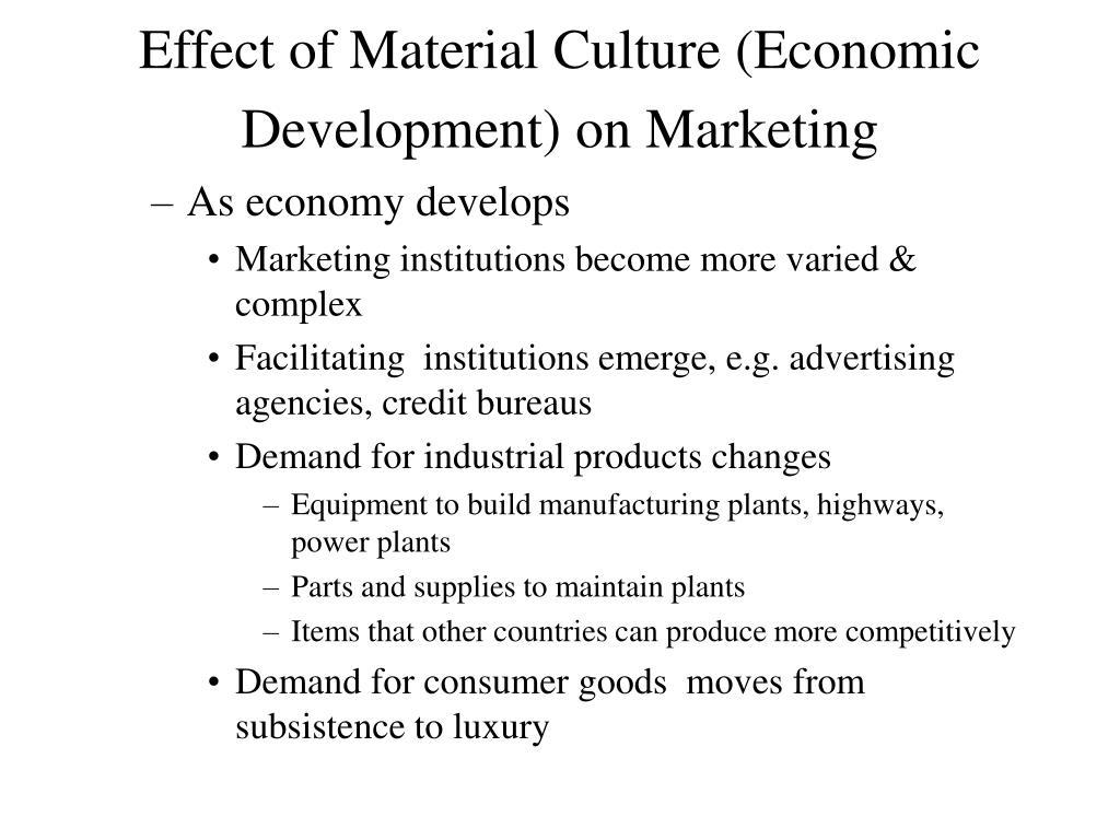 Effect of Material Culture (Economic Development) on Marketing