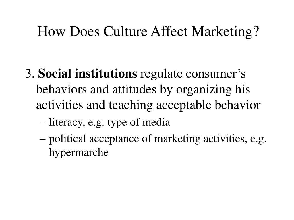 How Does Culture Affect Marketing?