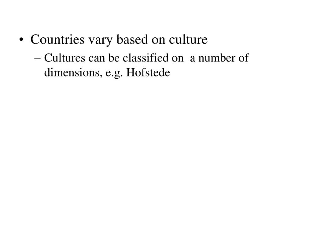 Countries vary based on culture