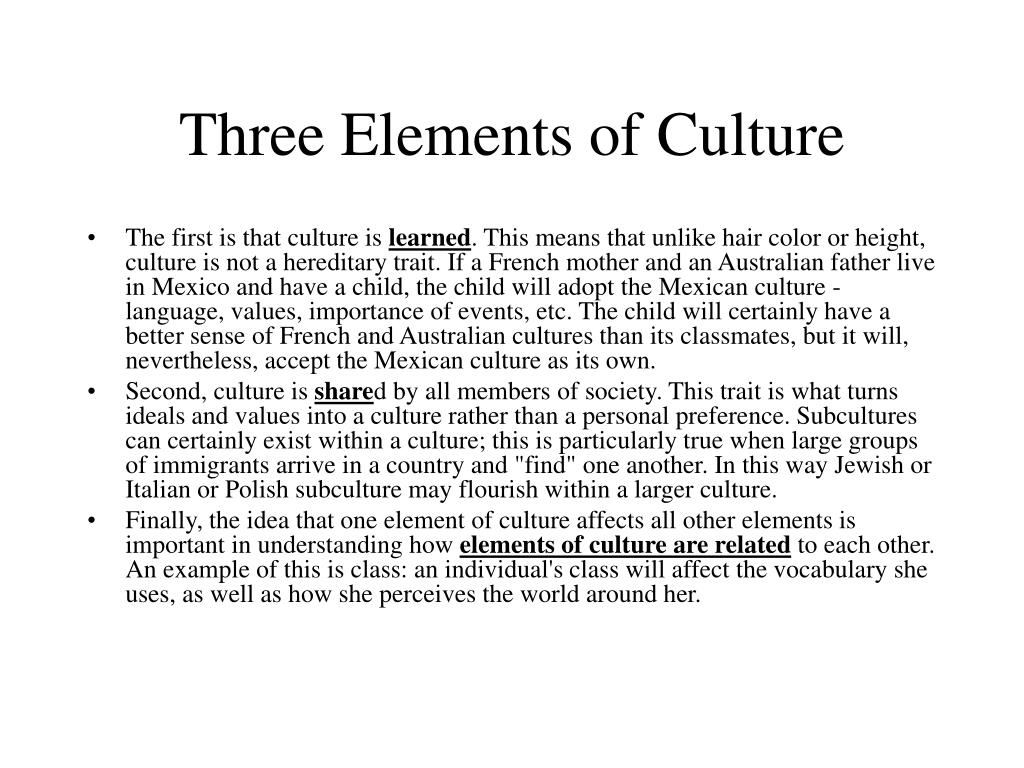 Three Elements of Culture
