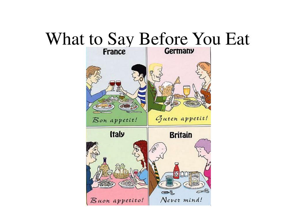 What to Say Before You Eat
