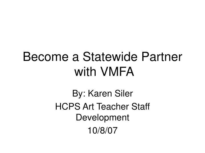 Become a statewide partner with vmfa