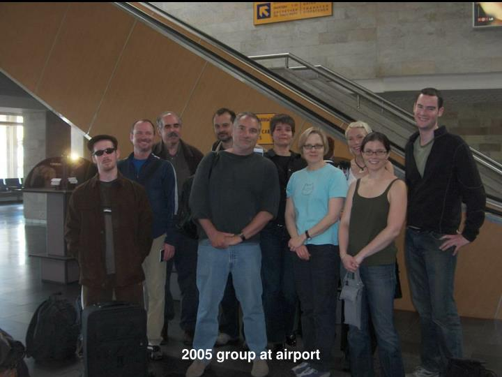 2005 group at airport